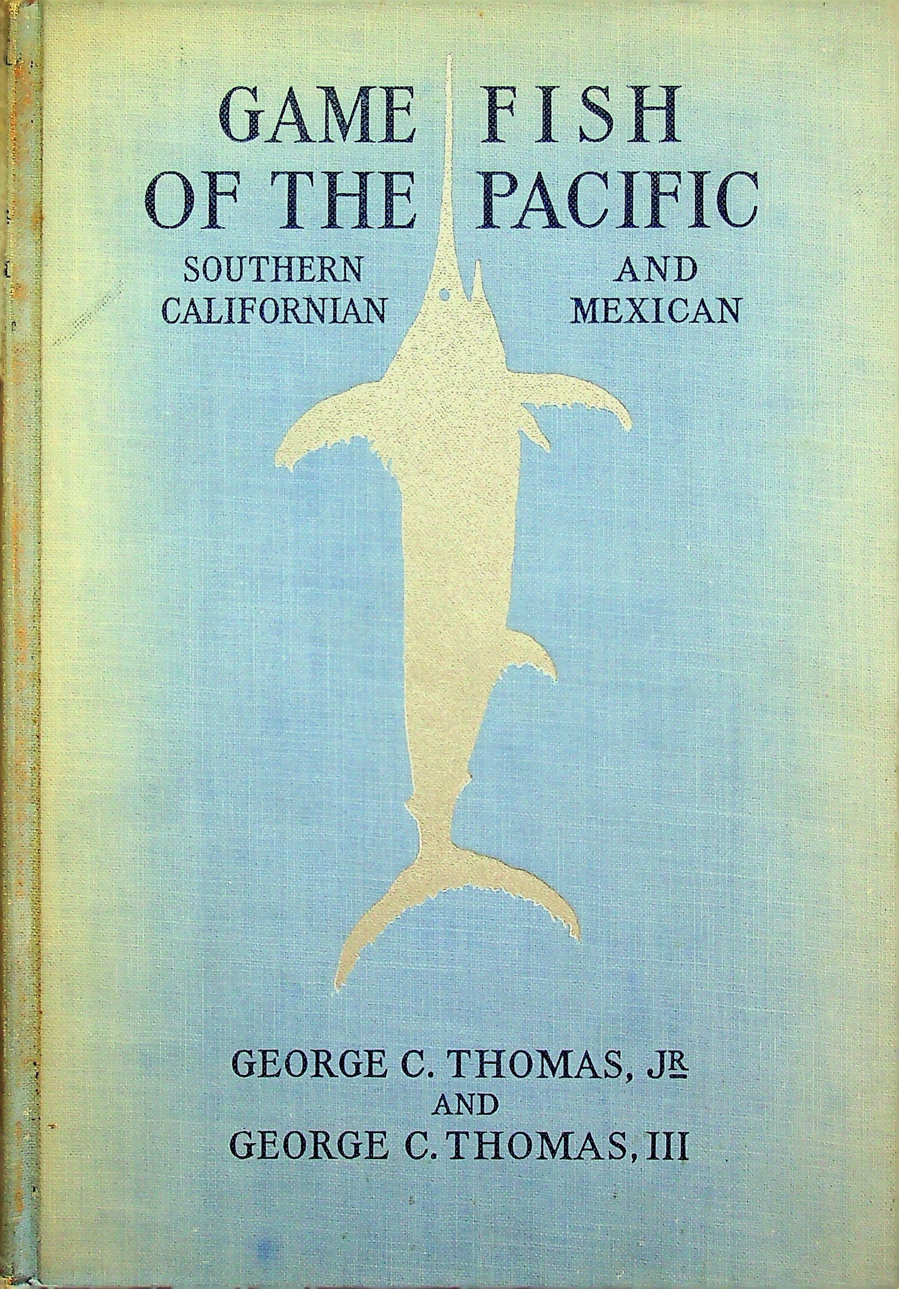 Image for Game fish of the Pacific: Southern Californian and Mexican