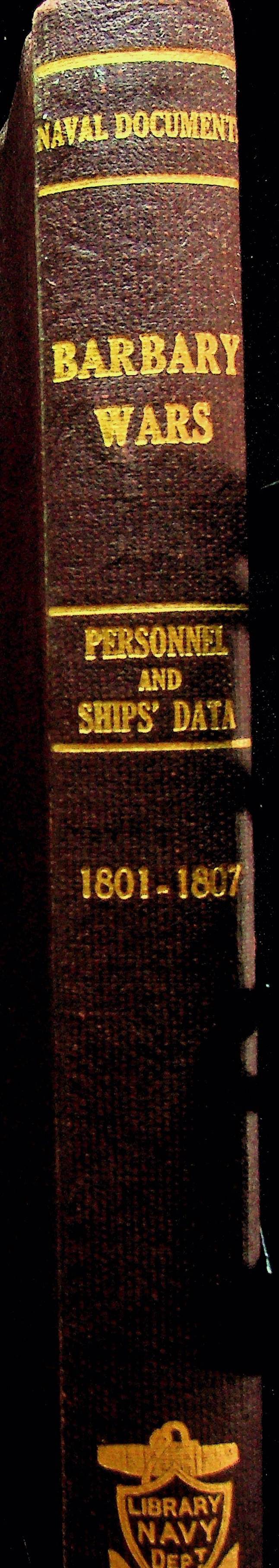 Image for Barbary Wars: Register of Officer Personnel, United States Navy and Marine Corps, and Ships' Data, 1801-1807